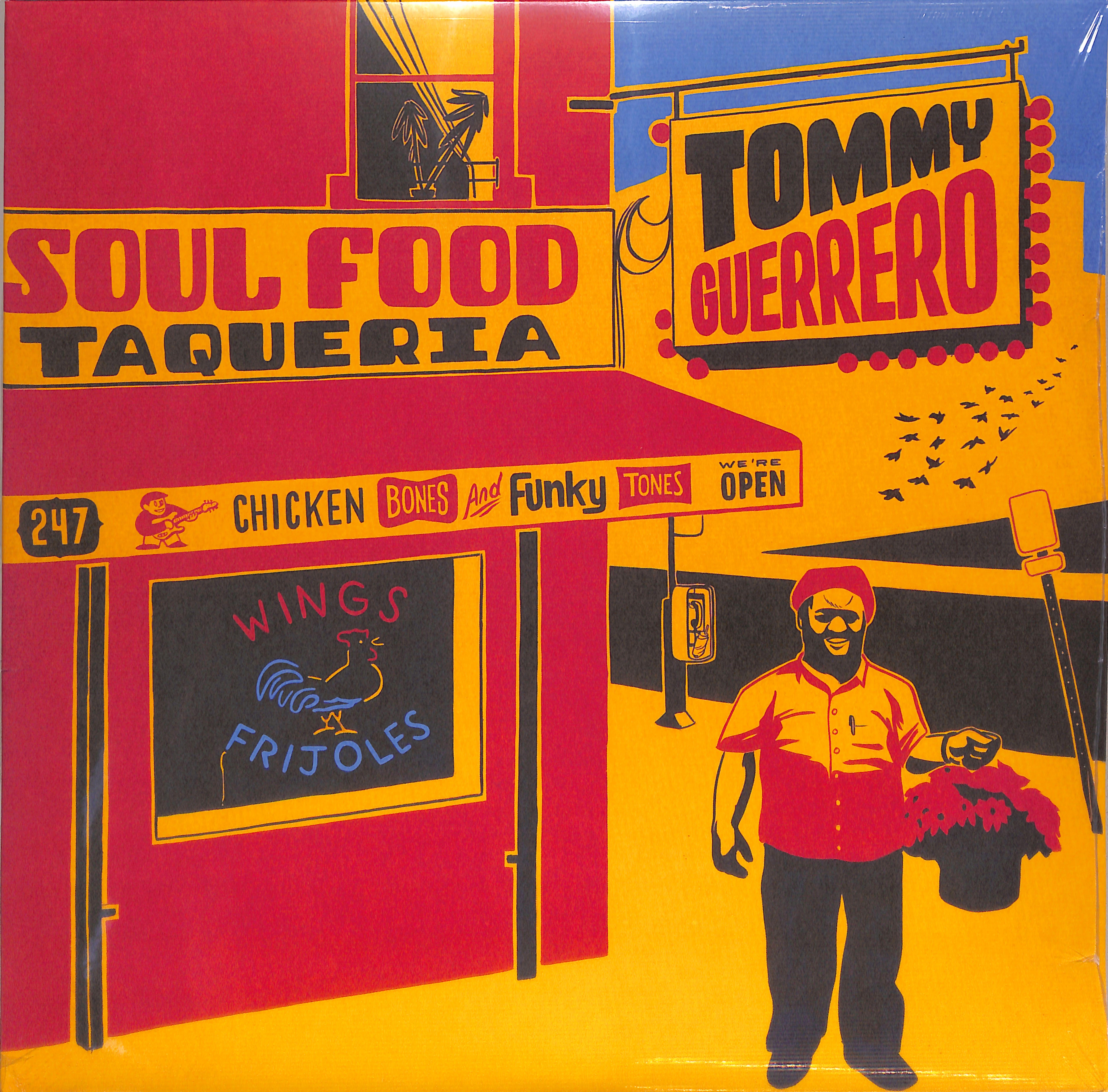 Tommy Guerrero - SOUL FOOD TAQUERIA