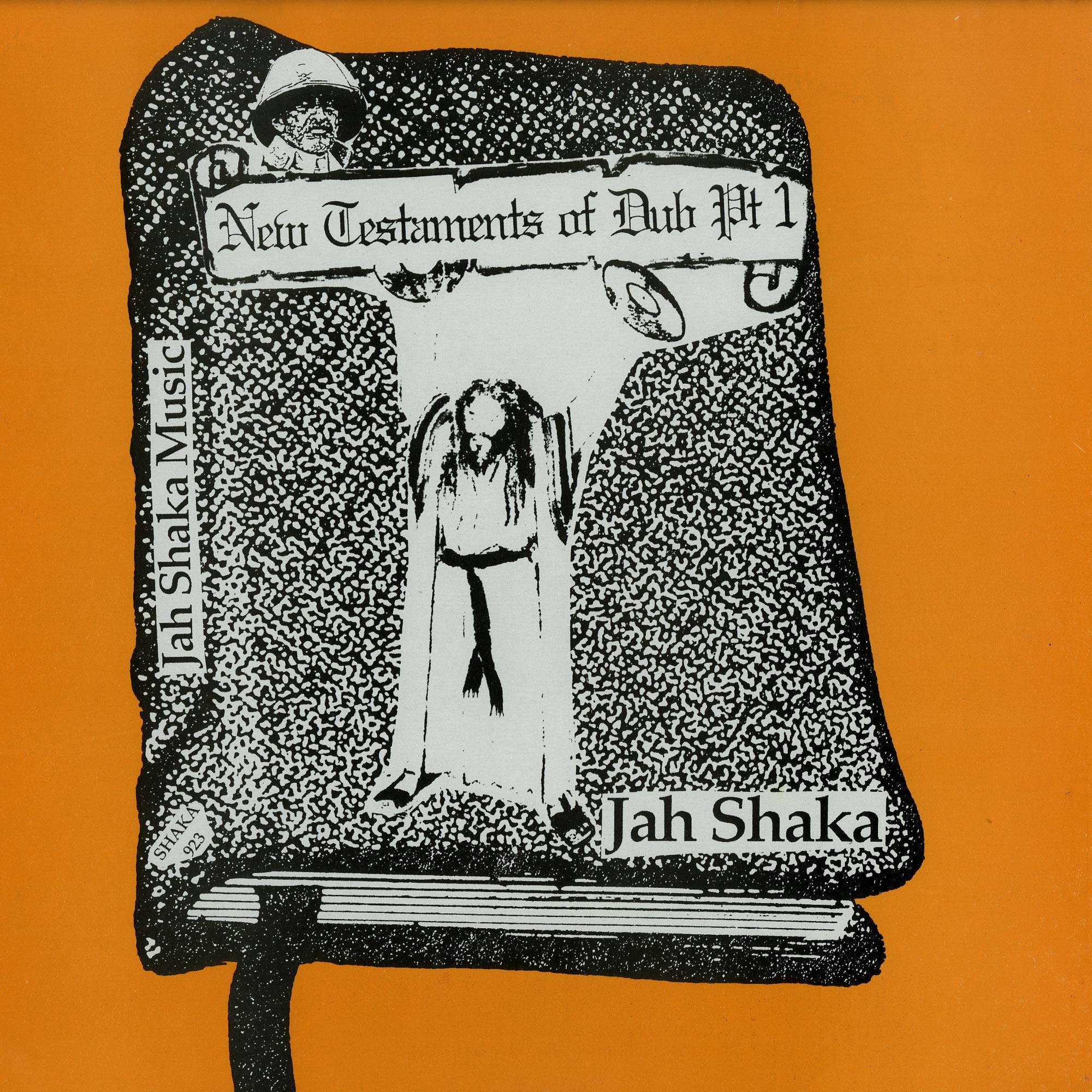 Jah Shaka - NEW TESTAMENTS OF DUB PART 1