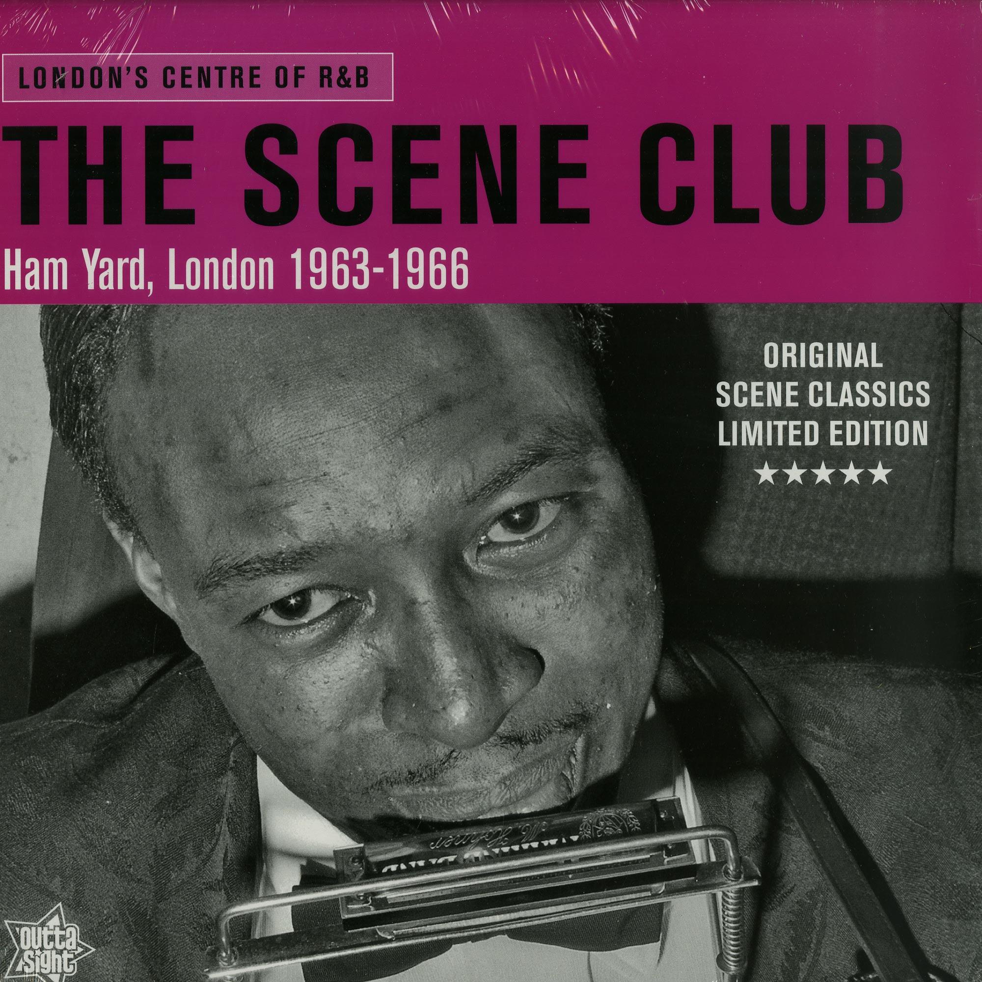 Various Artists - THE SCENE CLUB. HAM YARD. LONDON 1963-66