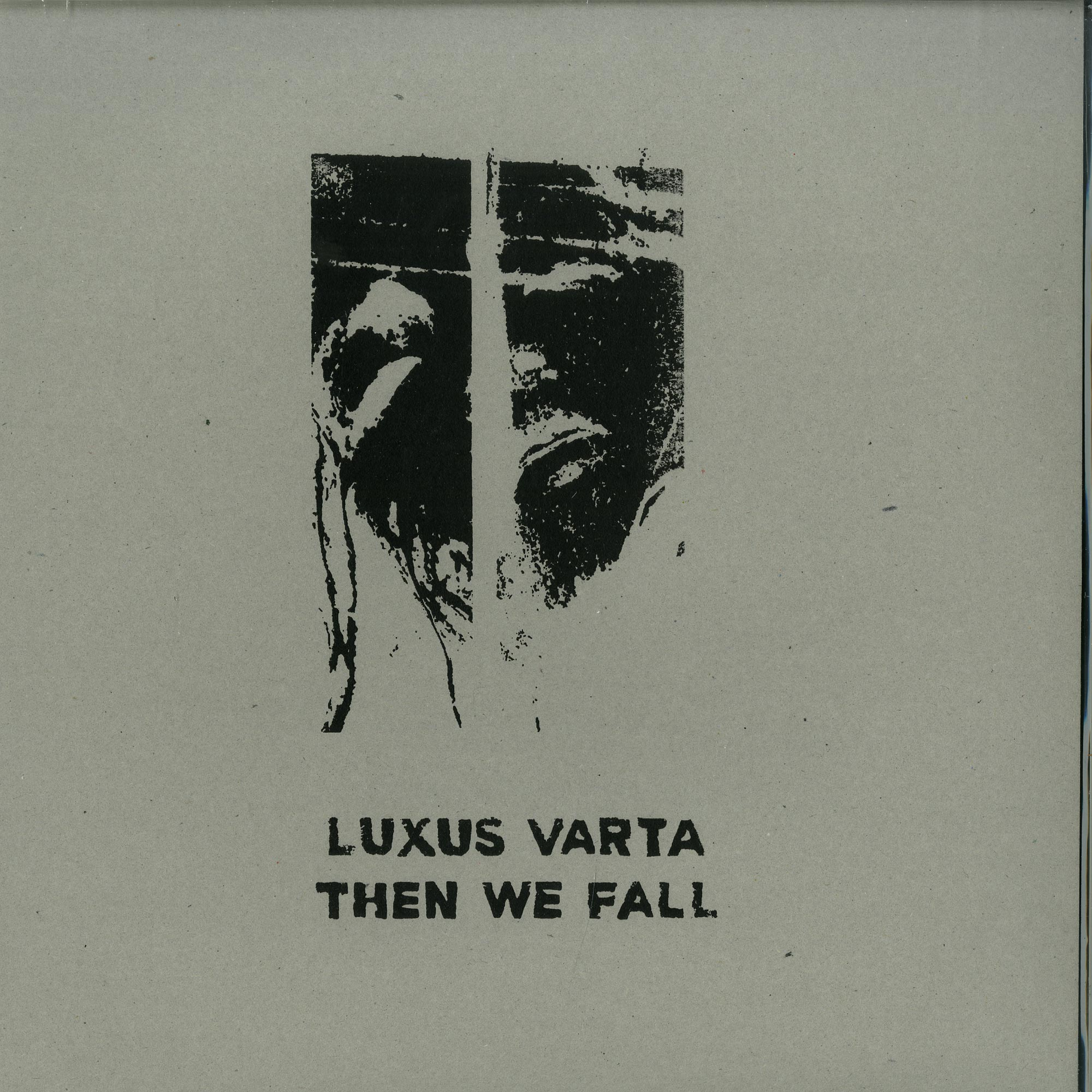 Luxus Varta - THEN WE FALL