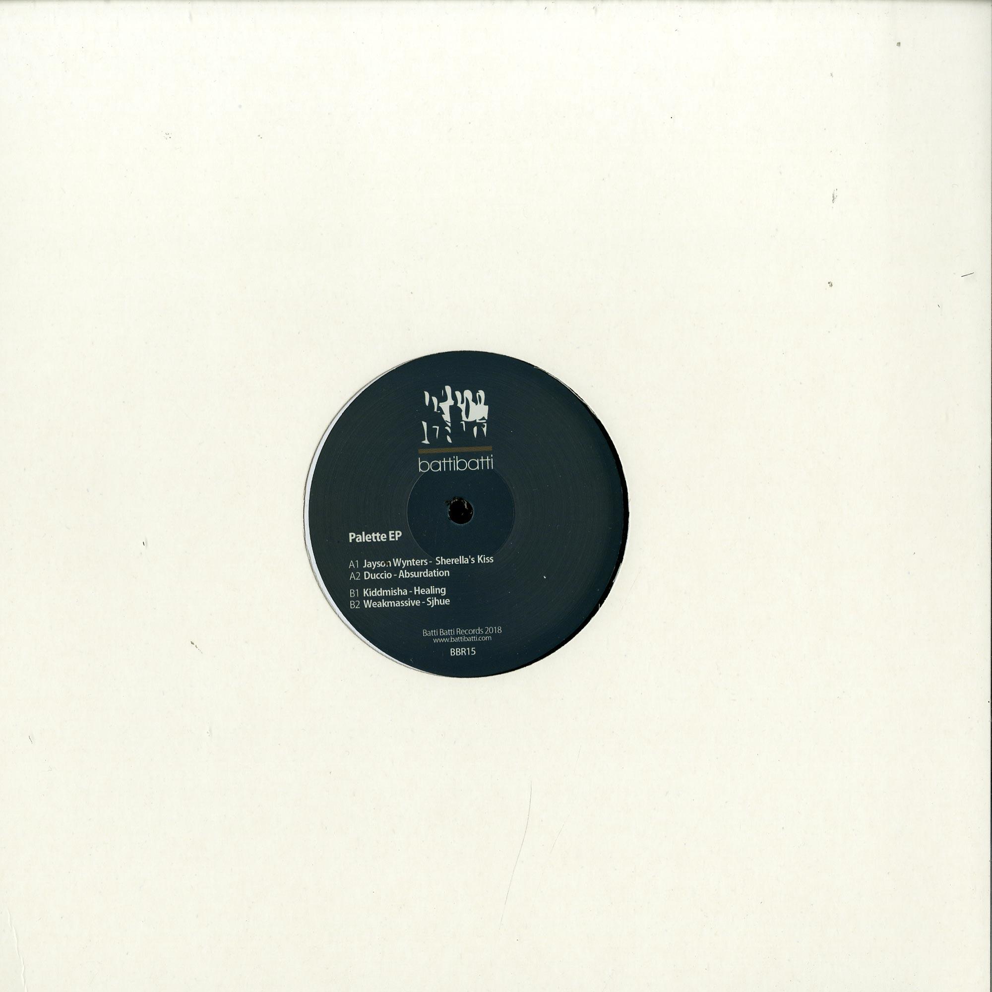 Jayson Wynters / Kiddmisha / Duccio / Weakmassive - PALETTE EP