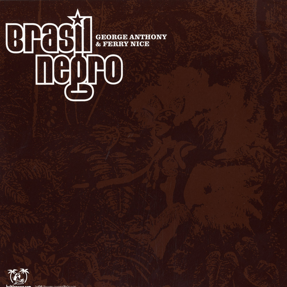 George Anthony & Ferry Nice - BRASIL NEGRO