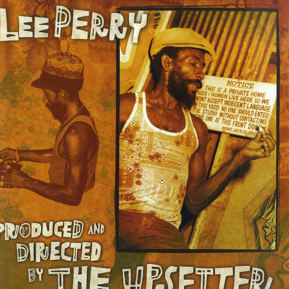 Lee Perry - PRODUCED & DIRECTED BY THE UPSETTER