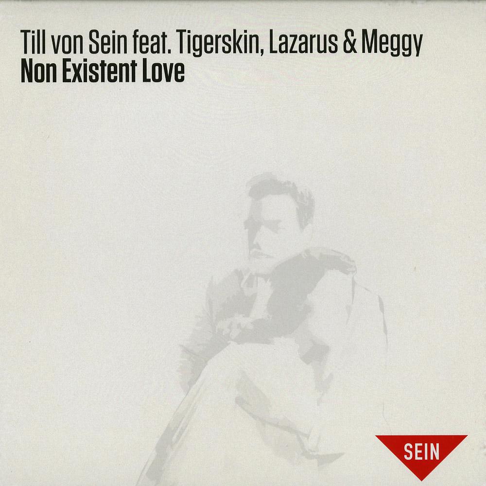 Till von Sein ft. Tigerskin, Lazarus & Meggy - NON EXISTENT LOVE