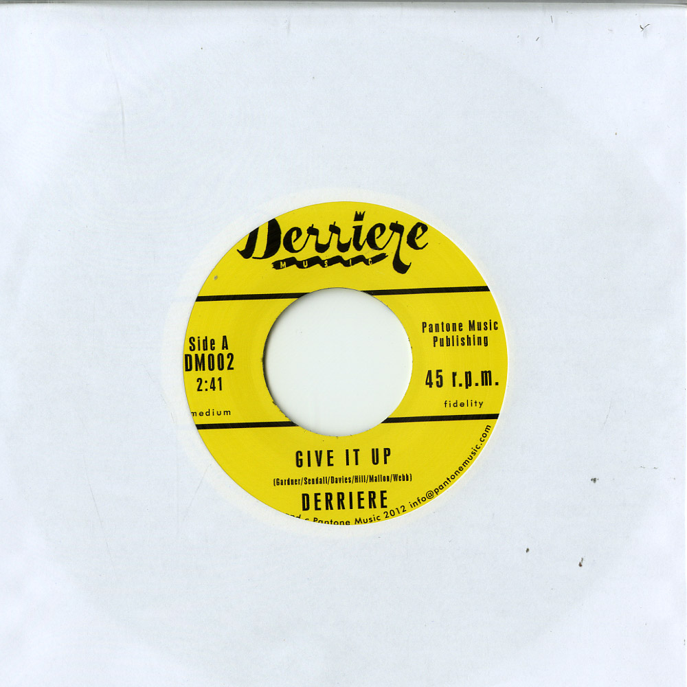 Derriere - GIVE IT UP / COME ON HOME