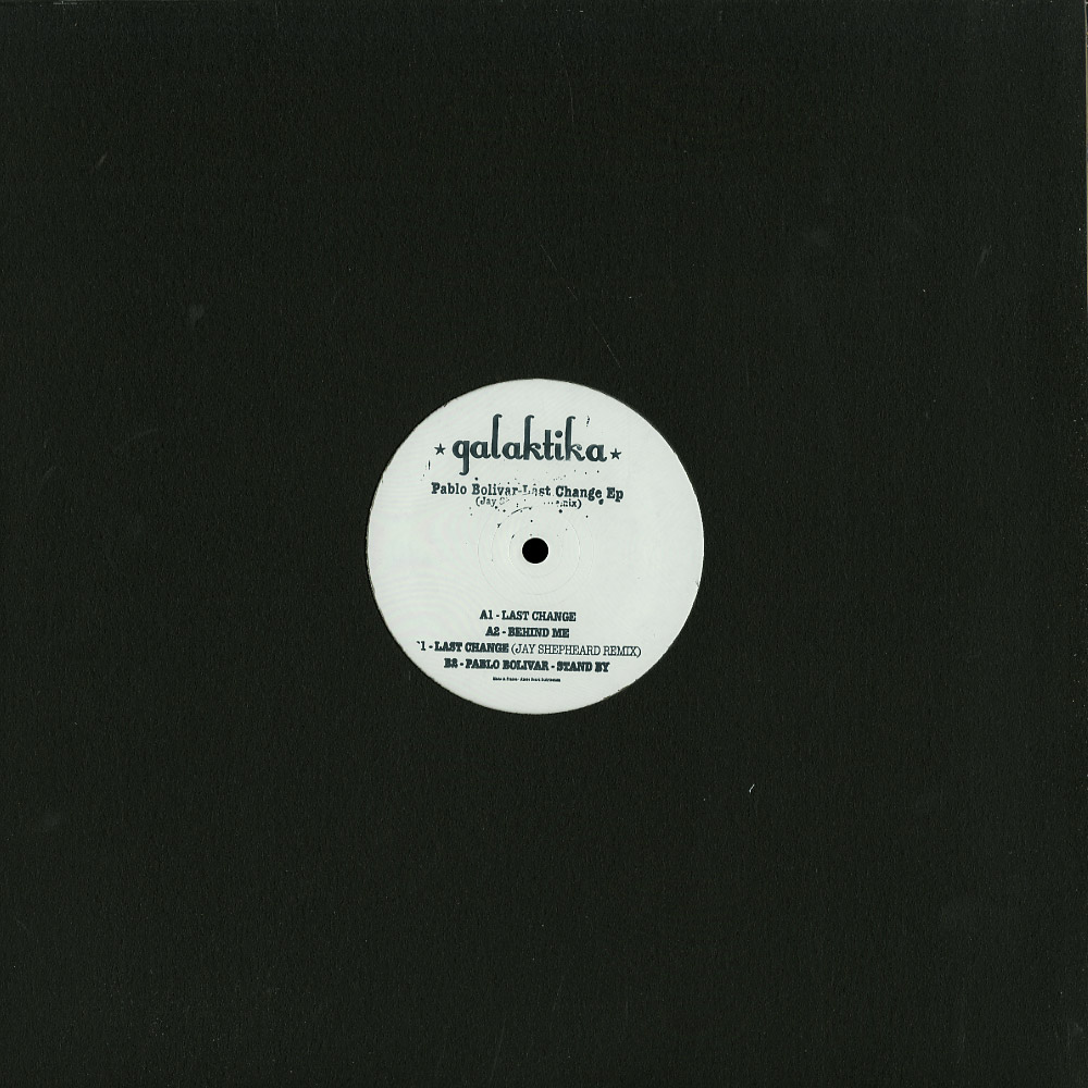 Pablo Bolivar - LAST CHANGE EP