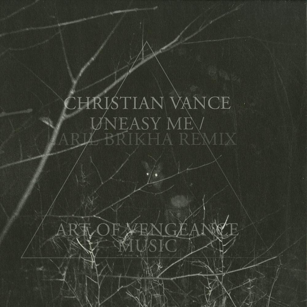 Christian Vance - UNEASY ME