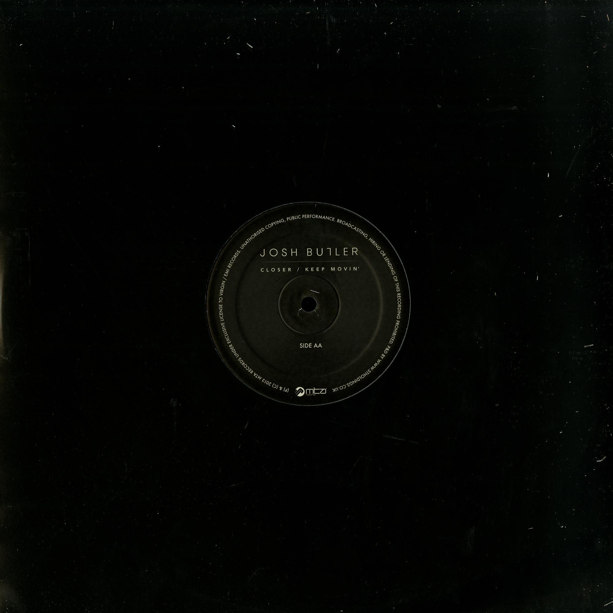 Josh Butler - CLOSER / KEEP MOVIN