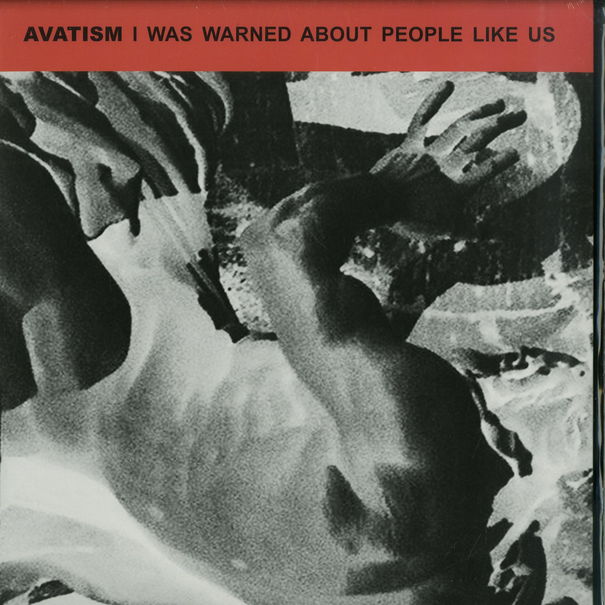 Avatism - I WAS WARNED ABOUT PEOPLE LIKE US