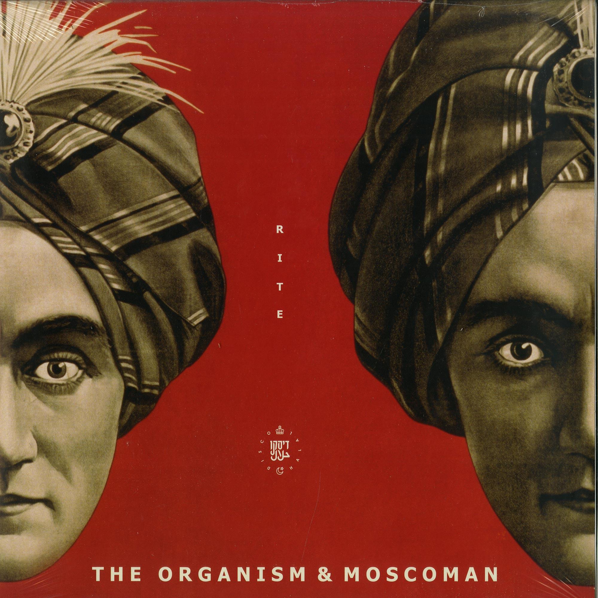 The Organism & Moscoman - RITE EP