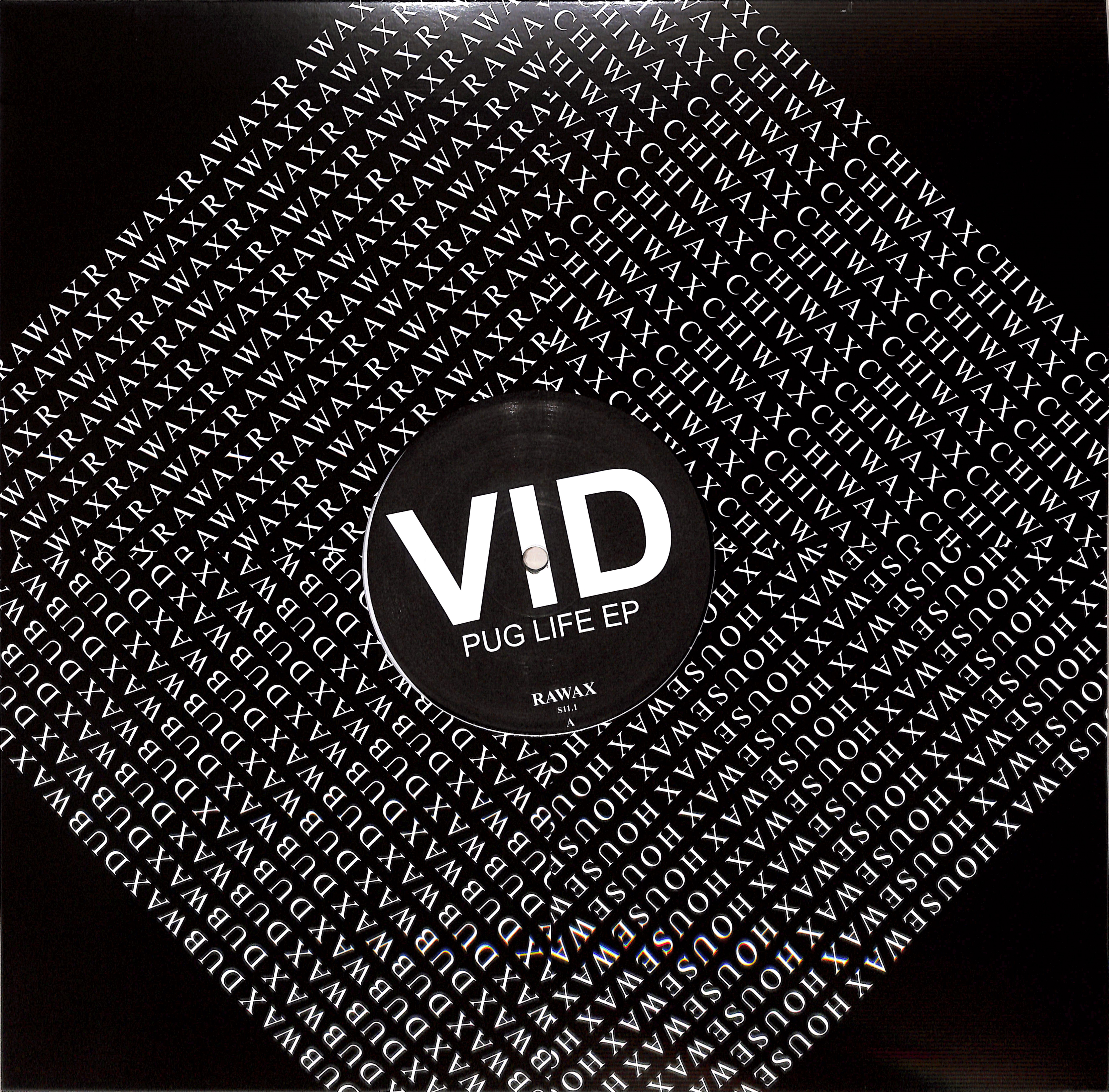 VID - PUG LIFE EP