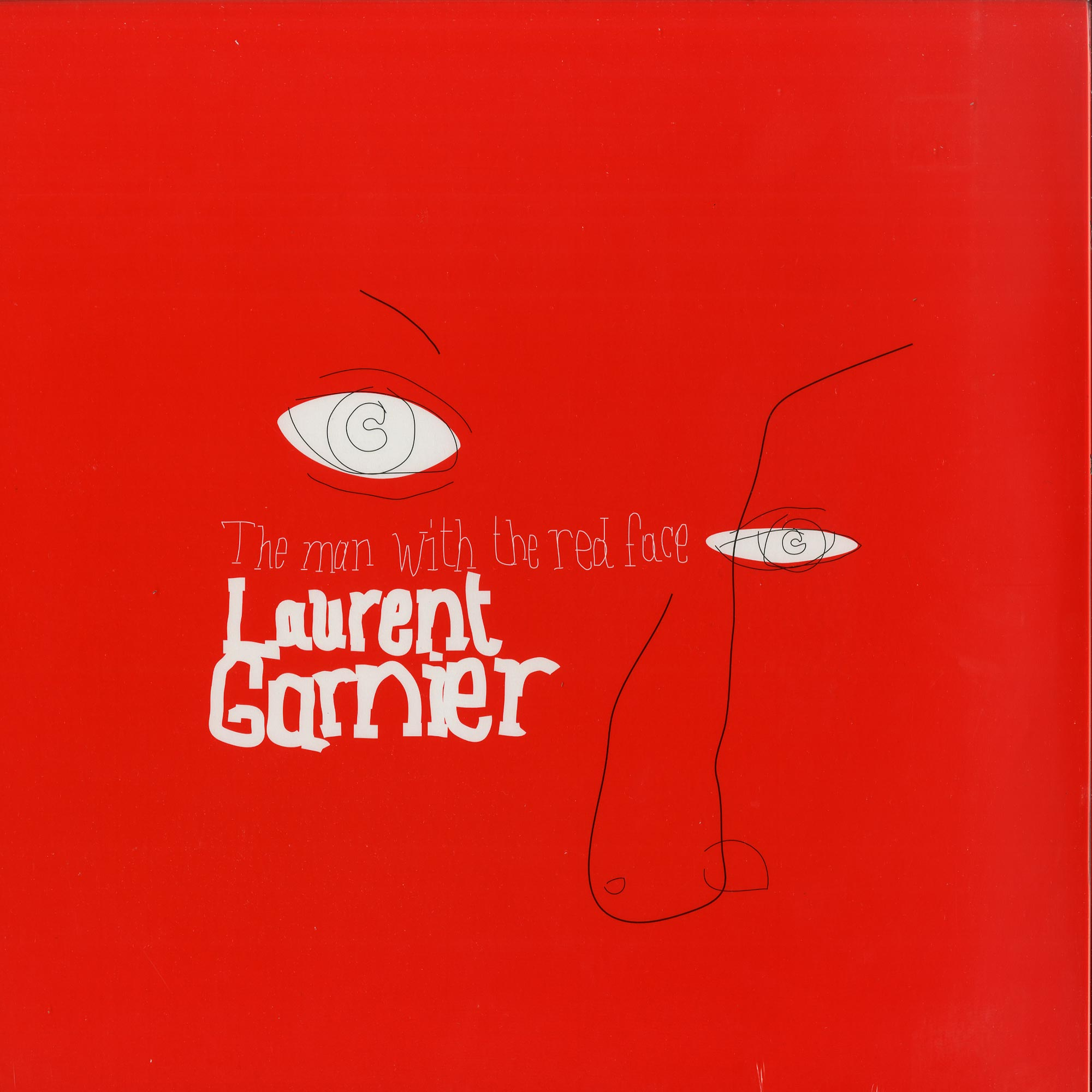 Laurent Garnier - THE MAN WITH THE RED FACE