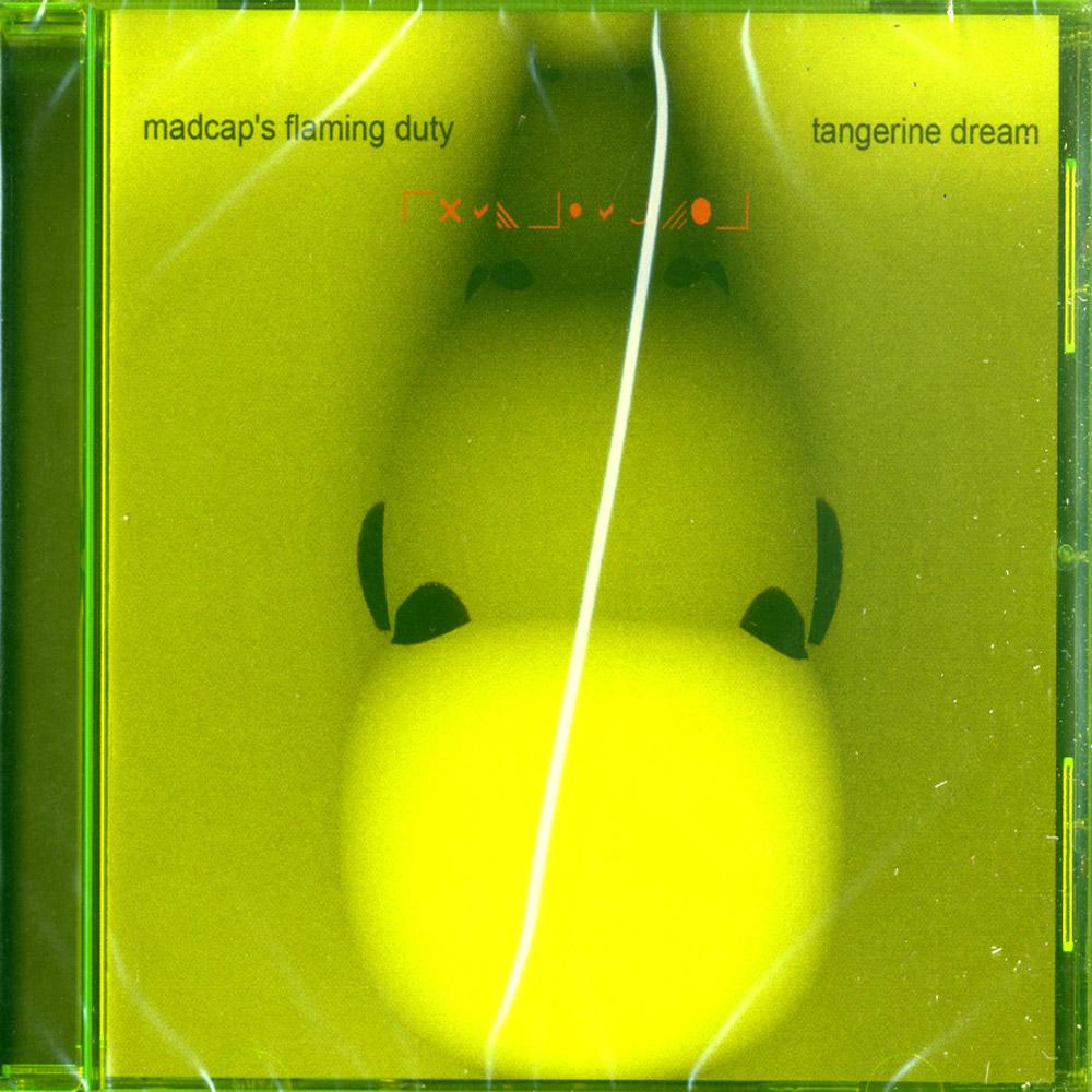 Tangerine Dream - MADCAPS FLAMING DUTY