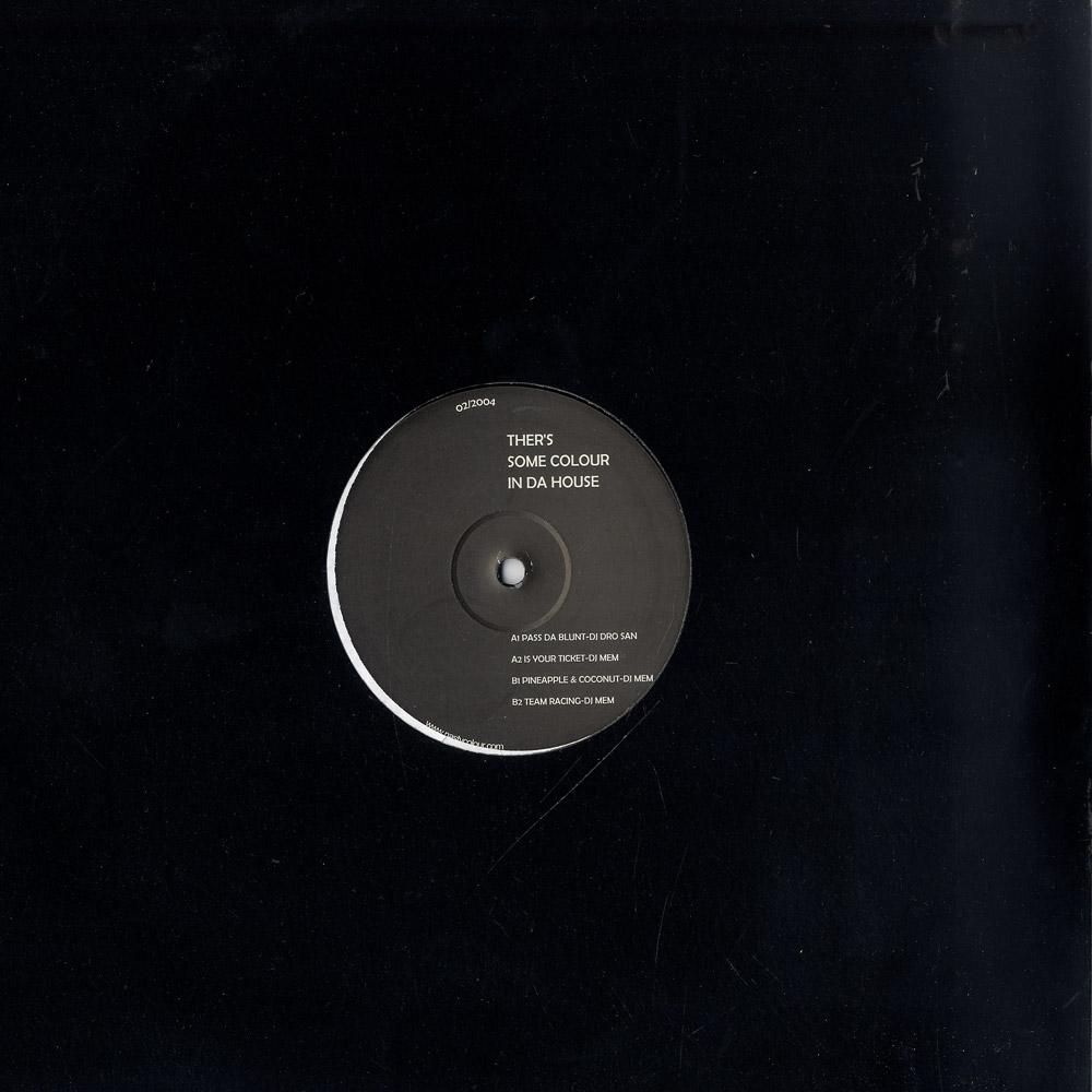 DJ Dro San & DJ Mem - THERS SOME COLOUR IN DA HOUSE