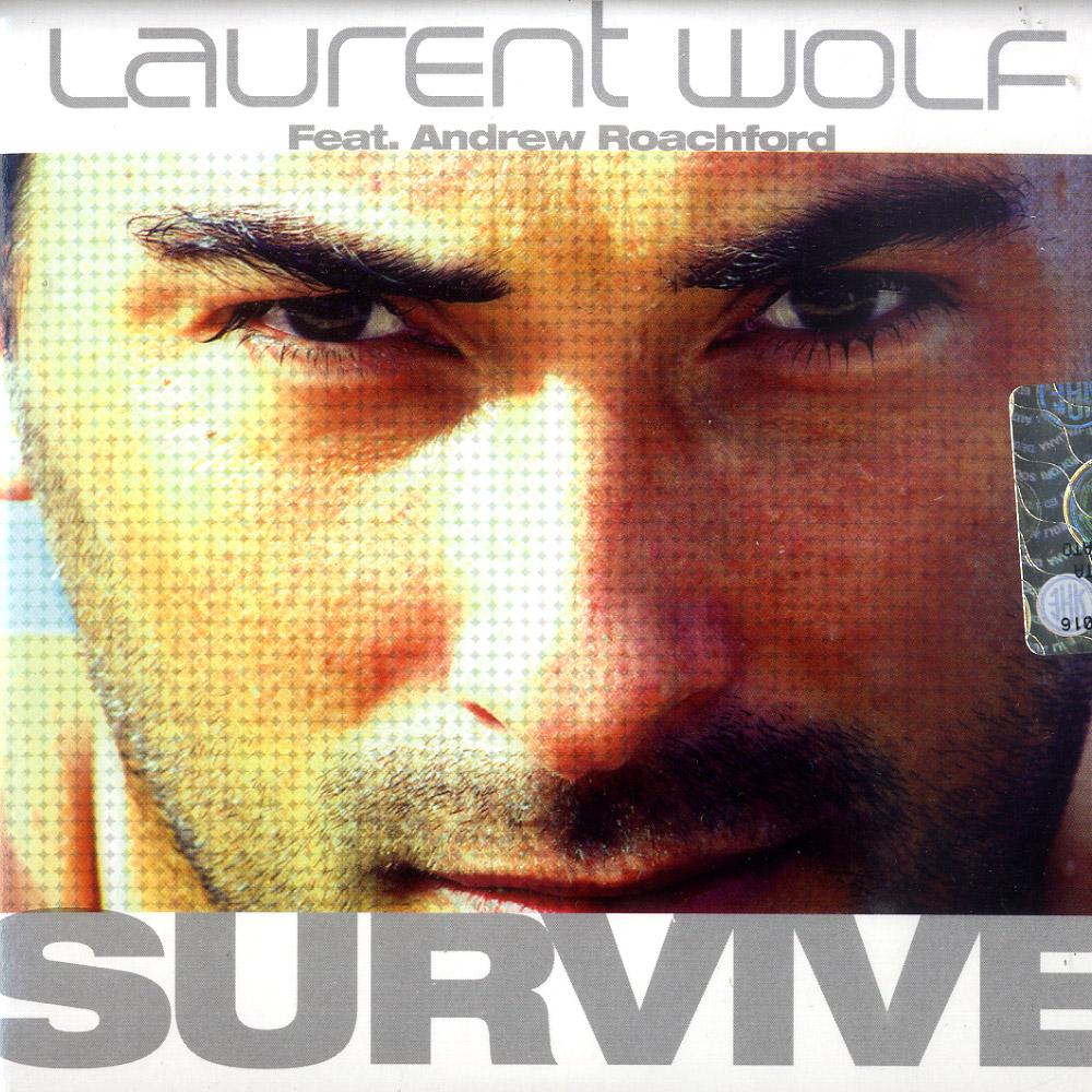 Laurent Wolf Feat. Andrew Roachford - SURVIVE