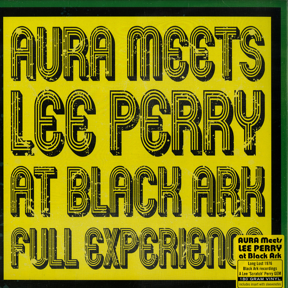 Aura meets Lee Perry - AT BLACK ARK