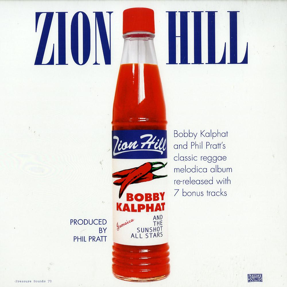 Bobby Kalphat & The Sunshot All Stars - ZION HILL