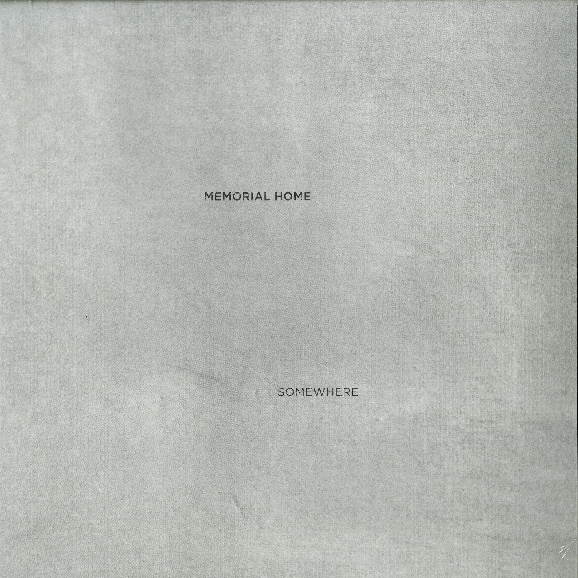 Memorial Home - SOMEWHERE EP