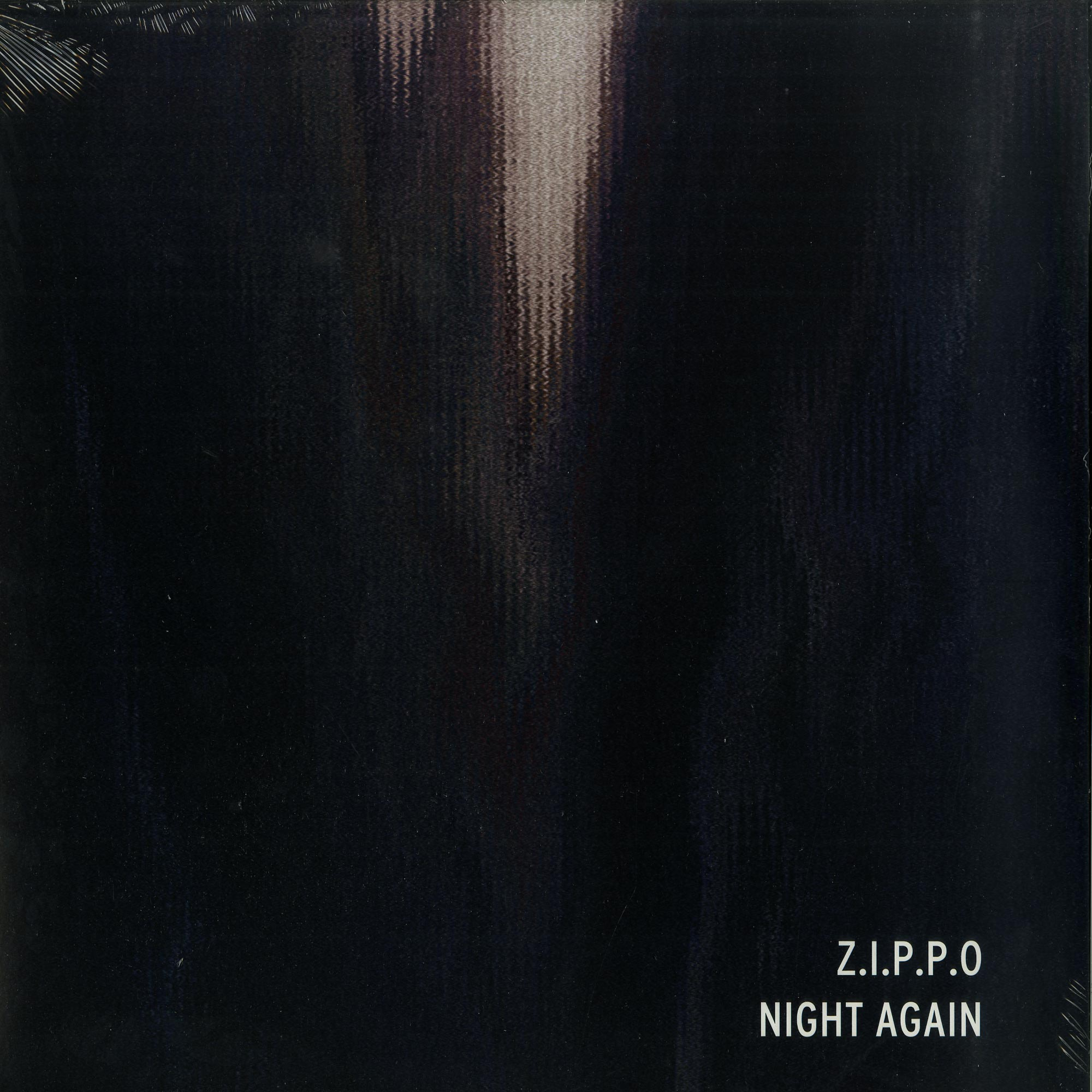 Z.I.P.P.O - NIGHT AGAIN