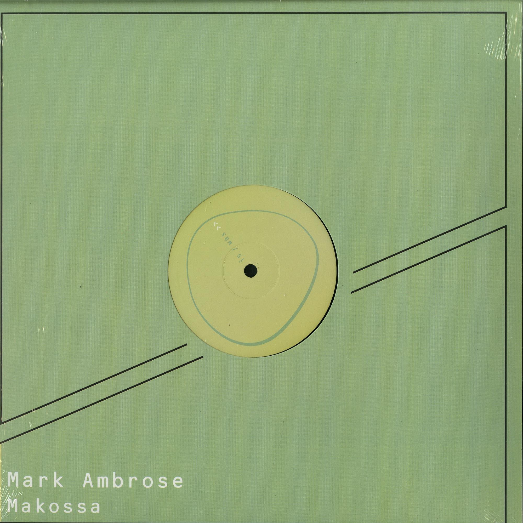 Mark Ambrose - MAKOSSA