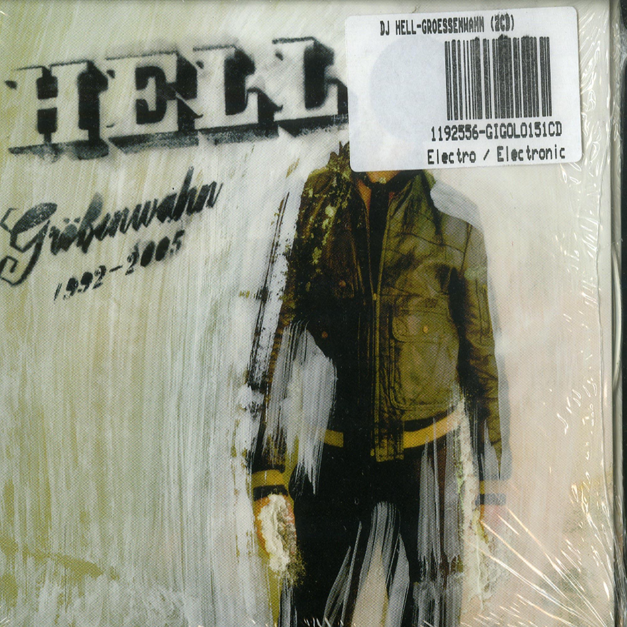 DJ Hell - GROESSENWAHN 92-05 / MONOTONIE DURCH AUTOMATION