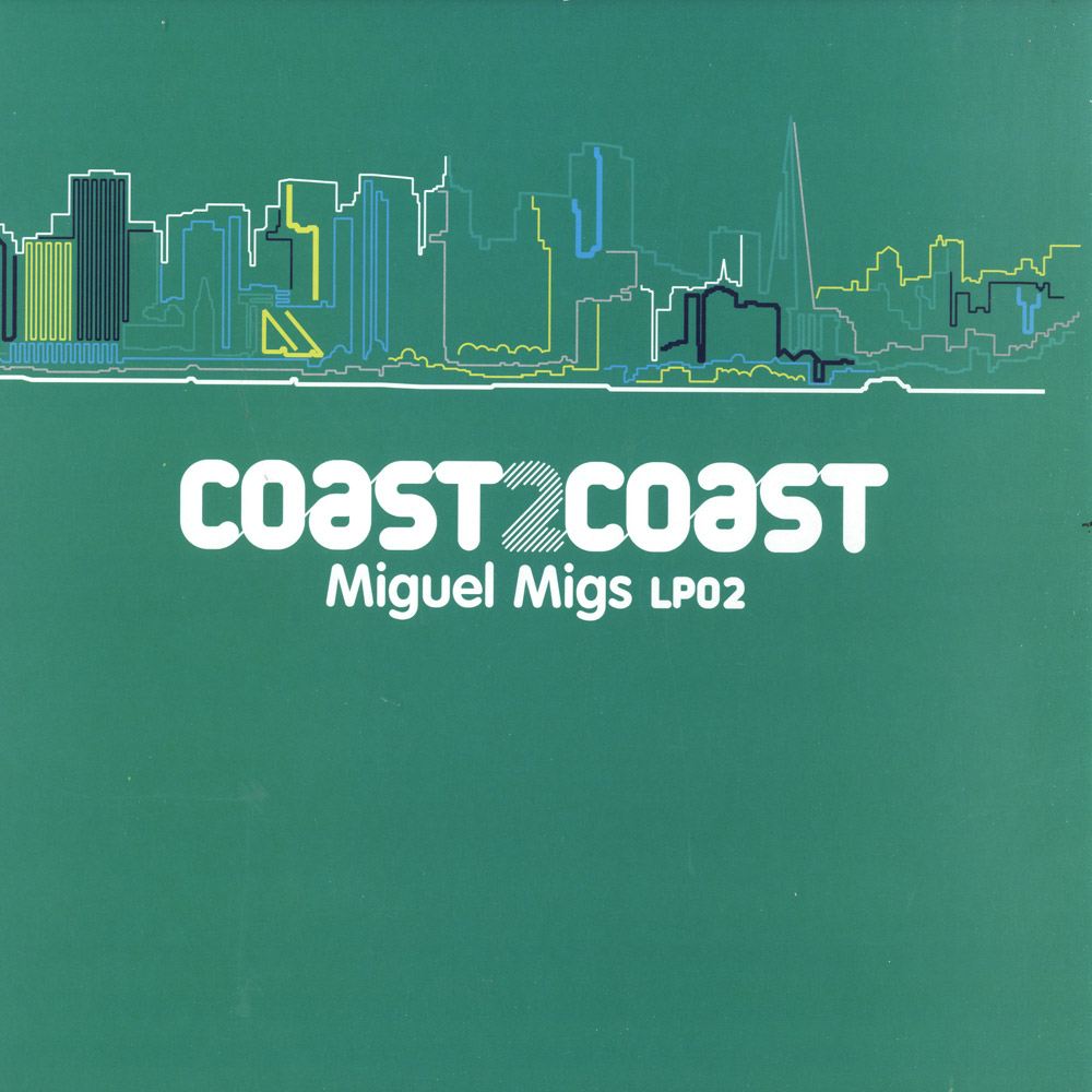 Miguel Migs presents - COAST2COAST LP02
