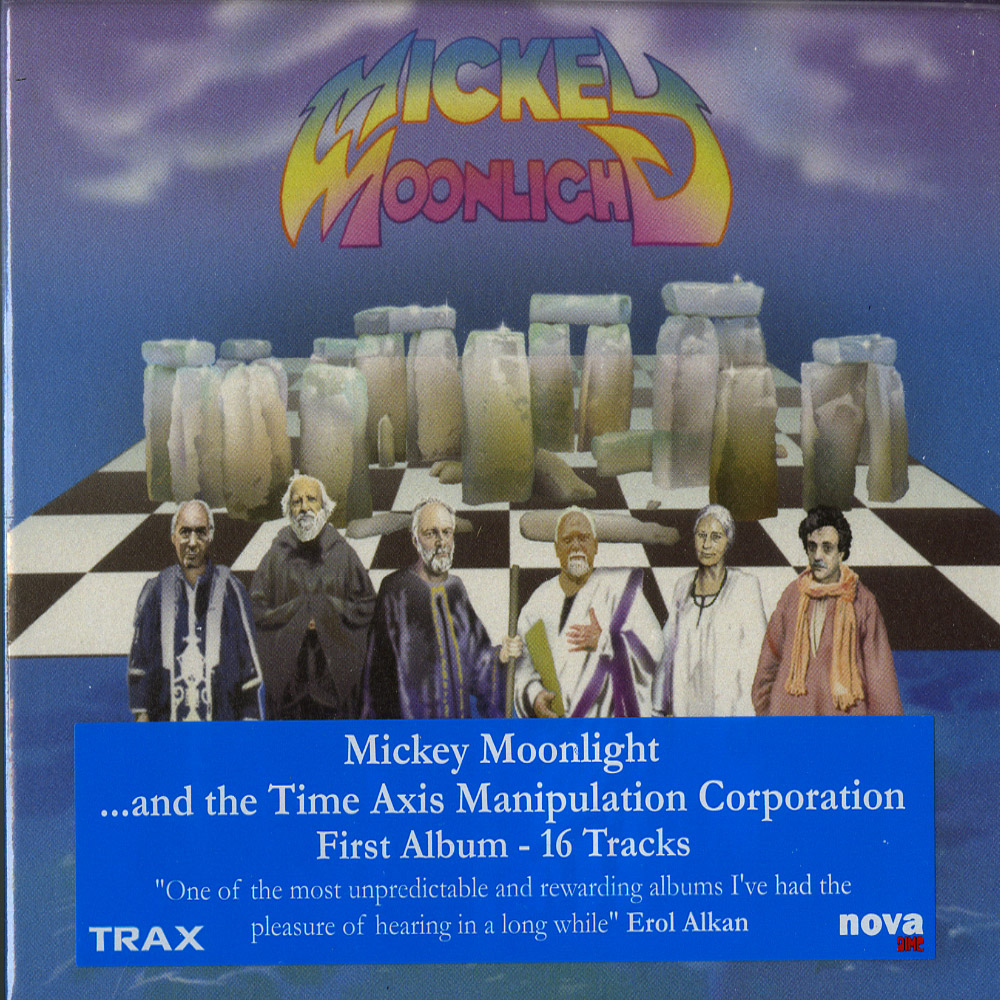 Mickey Moonlight - AND THE TIME AXIS MANIPULATION CORPERATION