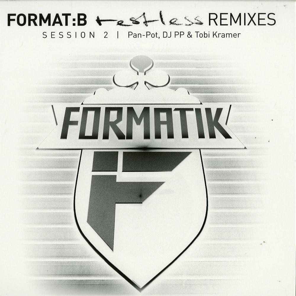 Pan-Pot, Tobi Kramer & DJ PP - Format B Restless Remixes Session 2