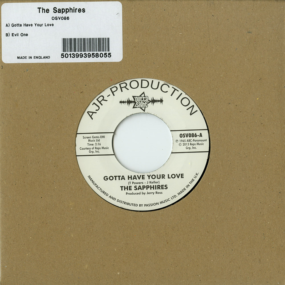The Sapphires - GOTTA HAVE YOUR LOVE / EVIL ONE