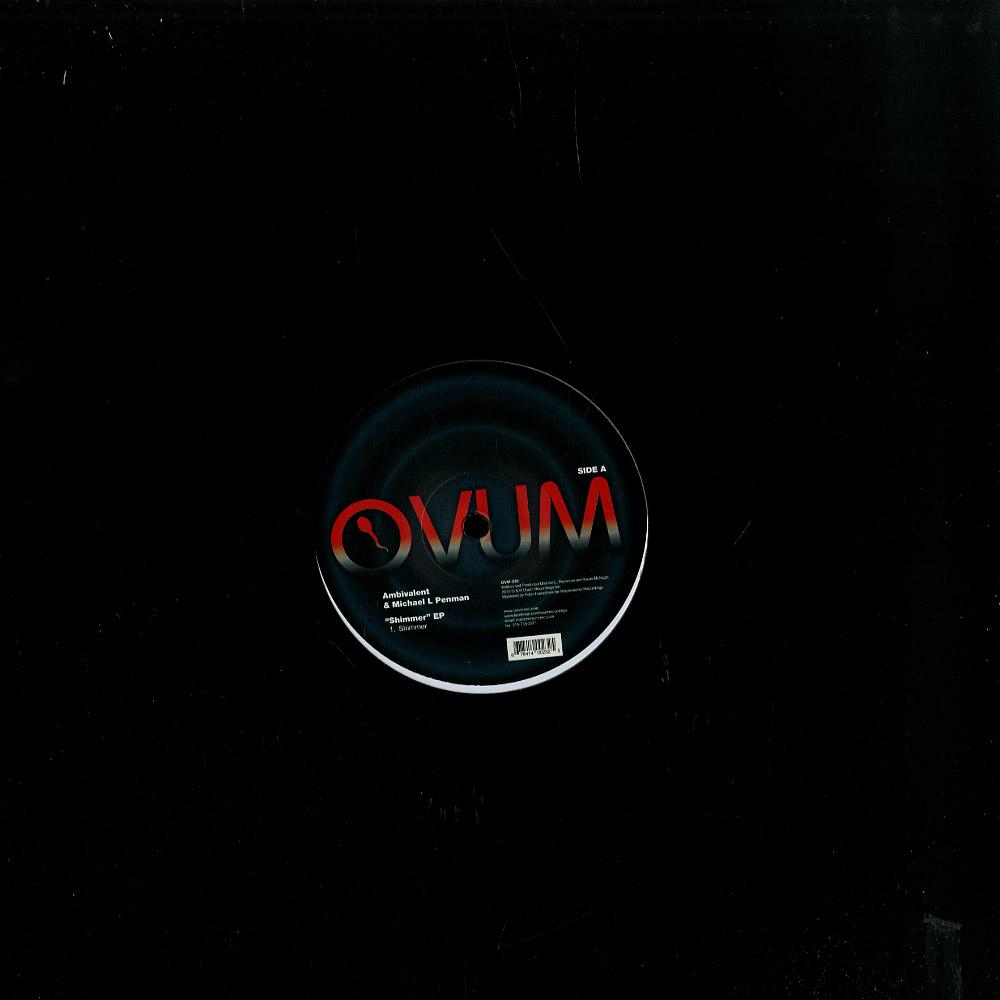 Ambivalent & Michael L Penman - SHIMMER EP