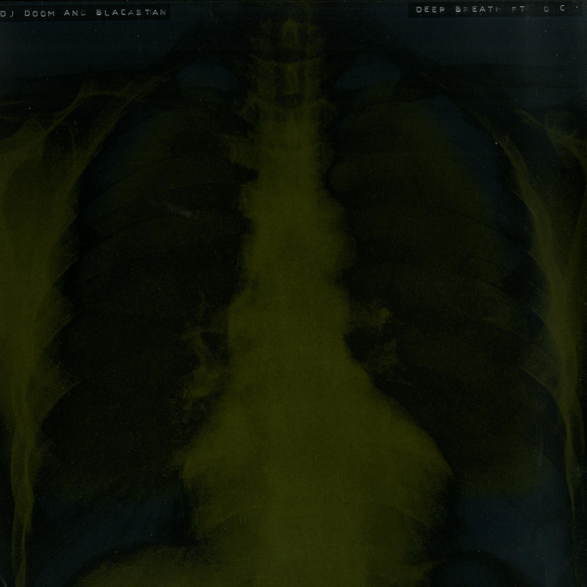DJ Doom & Blacastan - DEEP BREATH / PASSIVE AGGRESSION