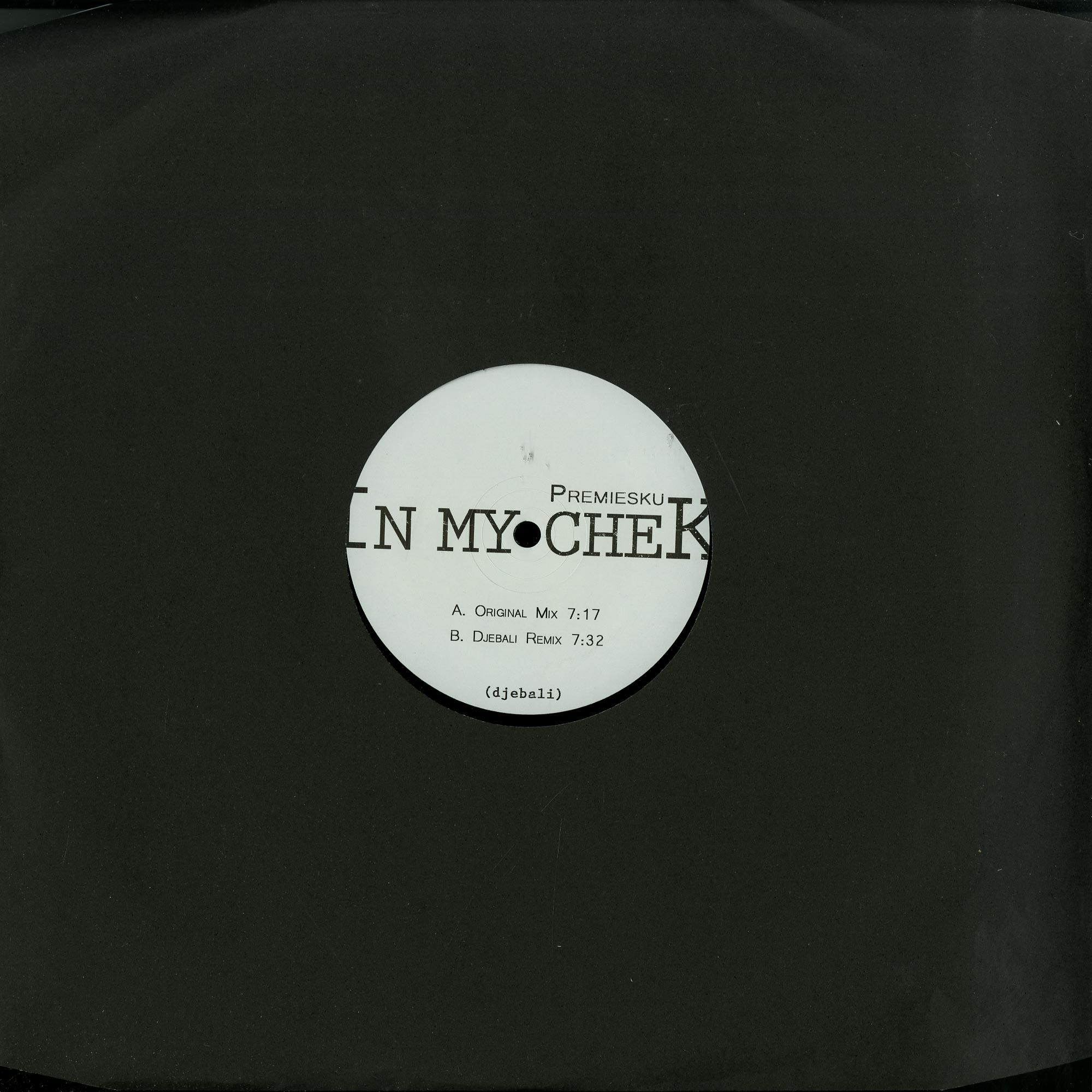 Premiesku - IN MY CHEK