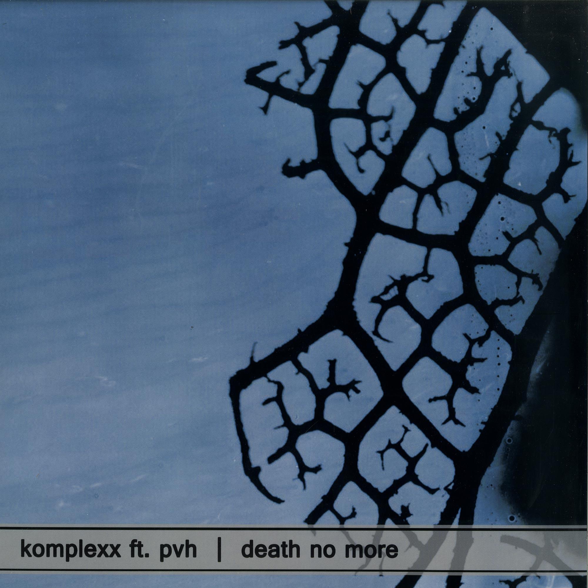 Komplexx ft. PvH - DEATH NO MORE
