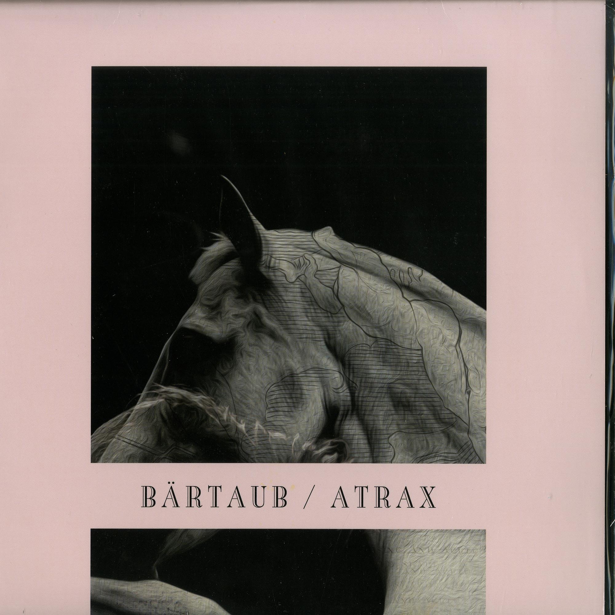 Baertaub - ATRAX & REMIXES
