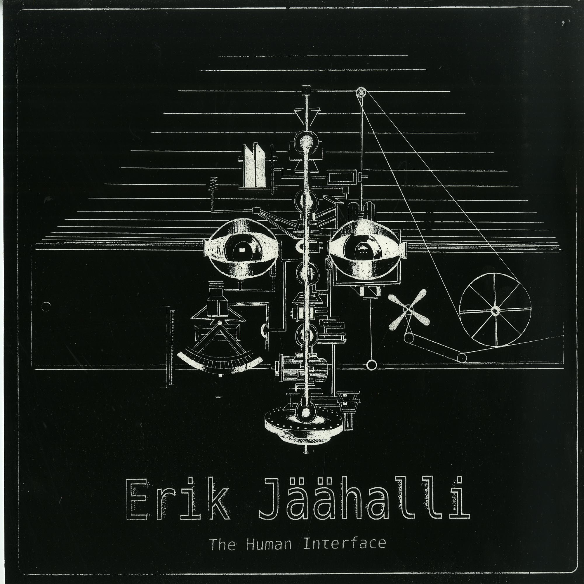 Erik Jaeaehalli - THE HUMAN INTERFACE LP