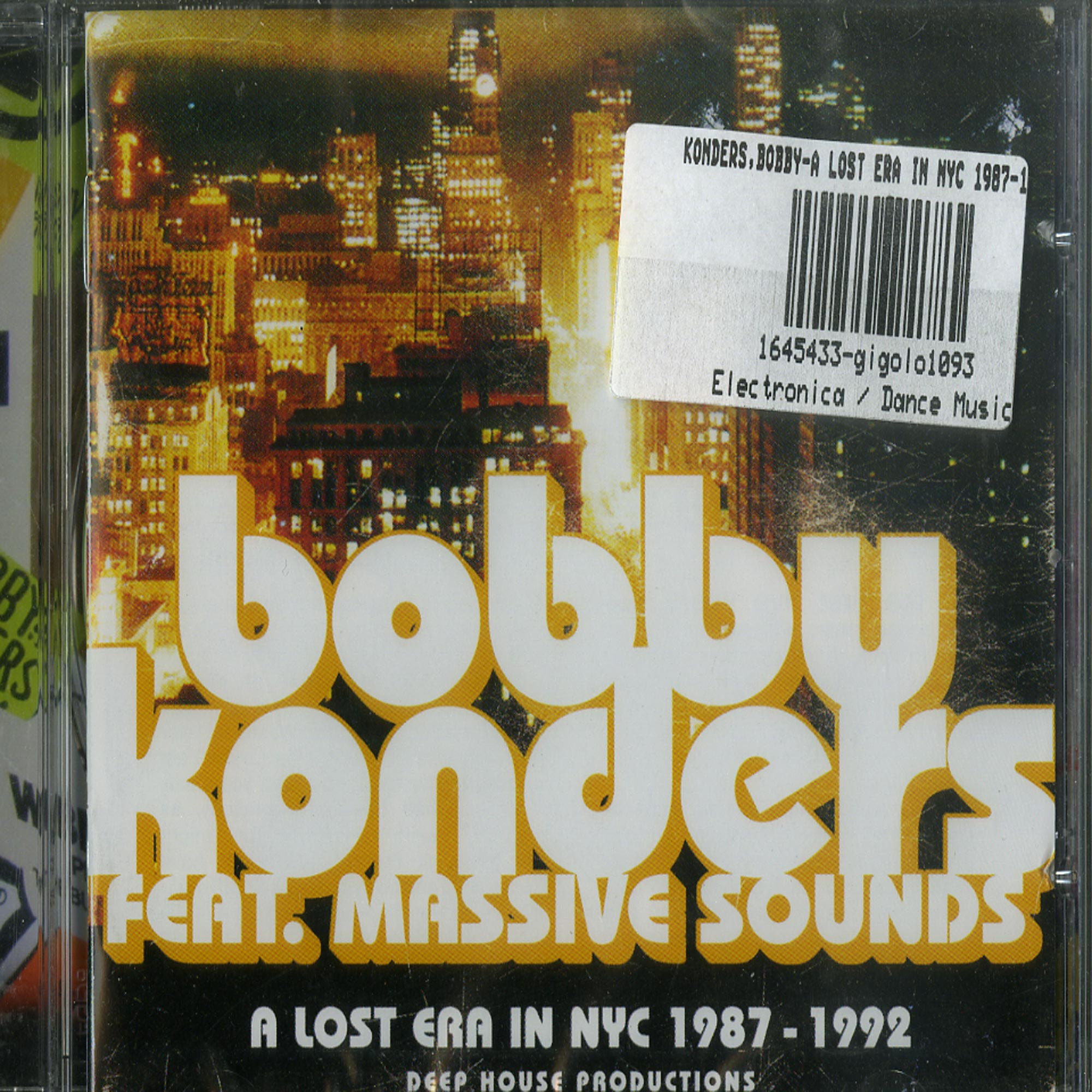 Bobby Konders feat. Massive Sounds - A LOST ERA IN NYC 87-92