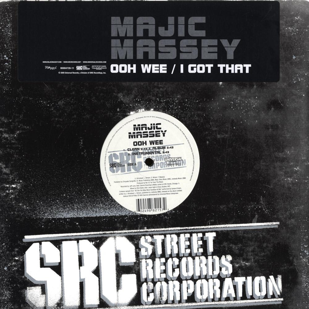 Majic Mesey - OOH WEE / I GOT THAT