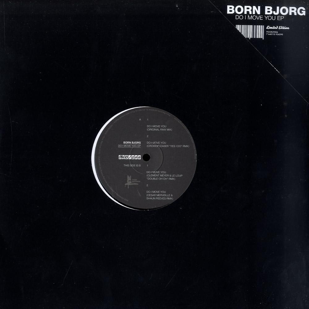 Born Bjorg - DO I MOVE YOU / CROWDPLEASER RMX