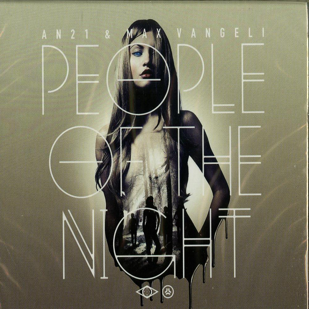 An21 & Max Vangeli - PEOPLE OF THE NIGHT