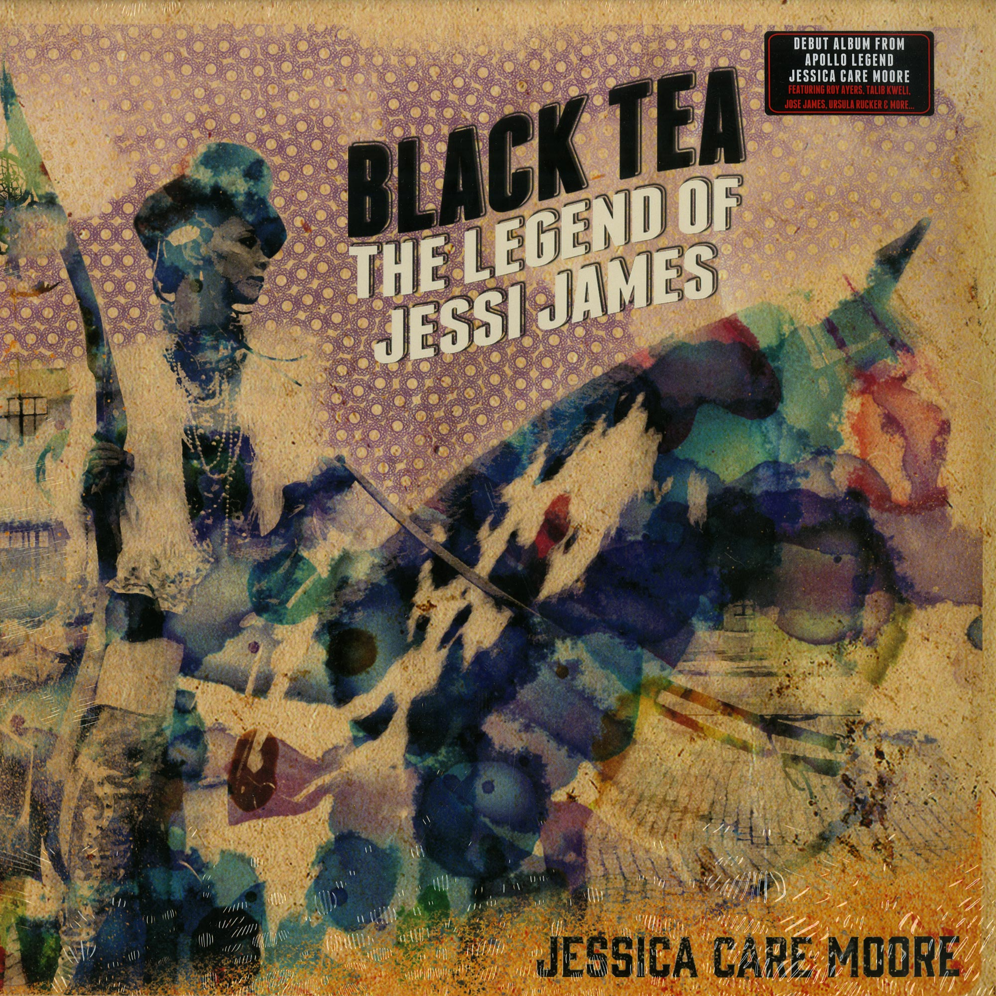 Jessica Care Moore - BLACK TEA: THE LEGEND OF JESSI JAMES