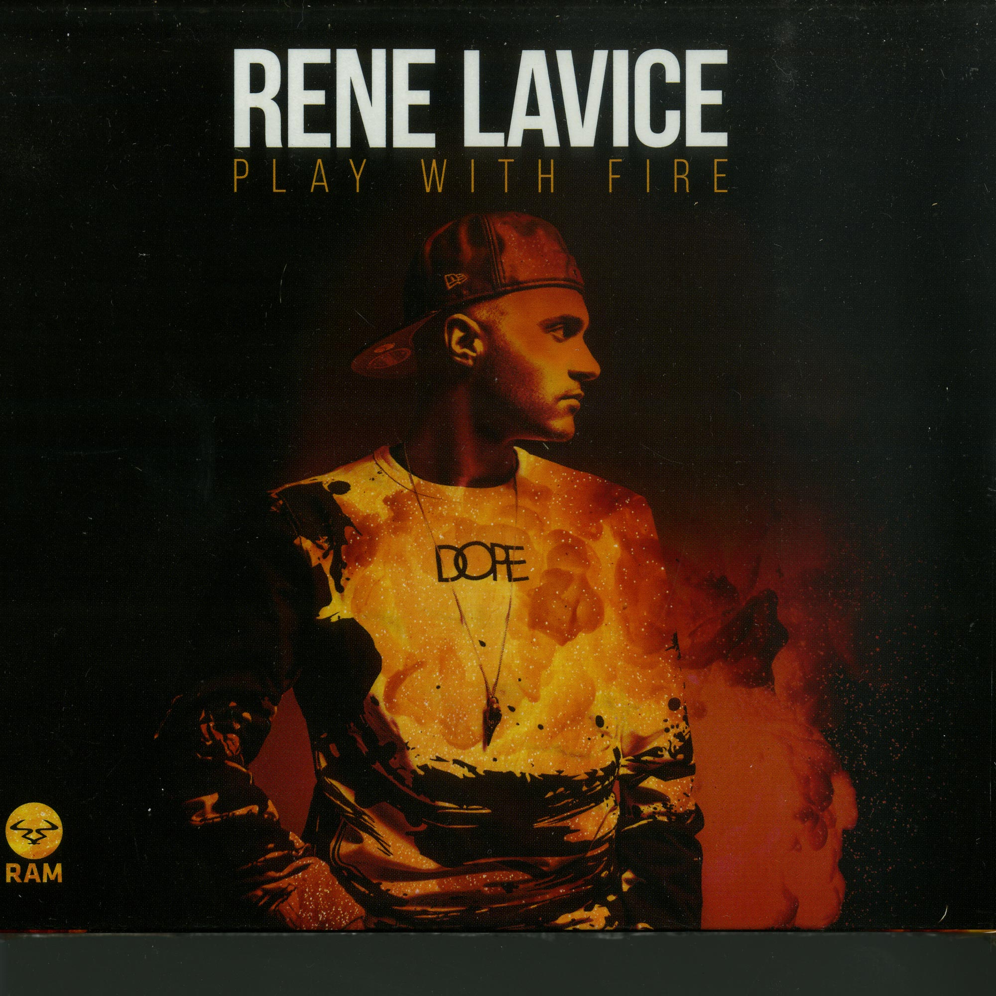 Rene LaVice - PLAYING WITH FIRE