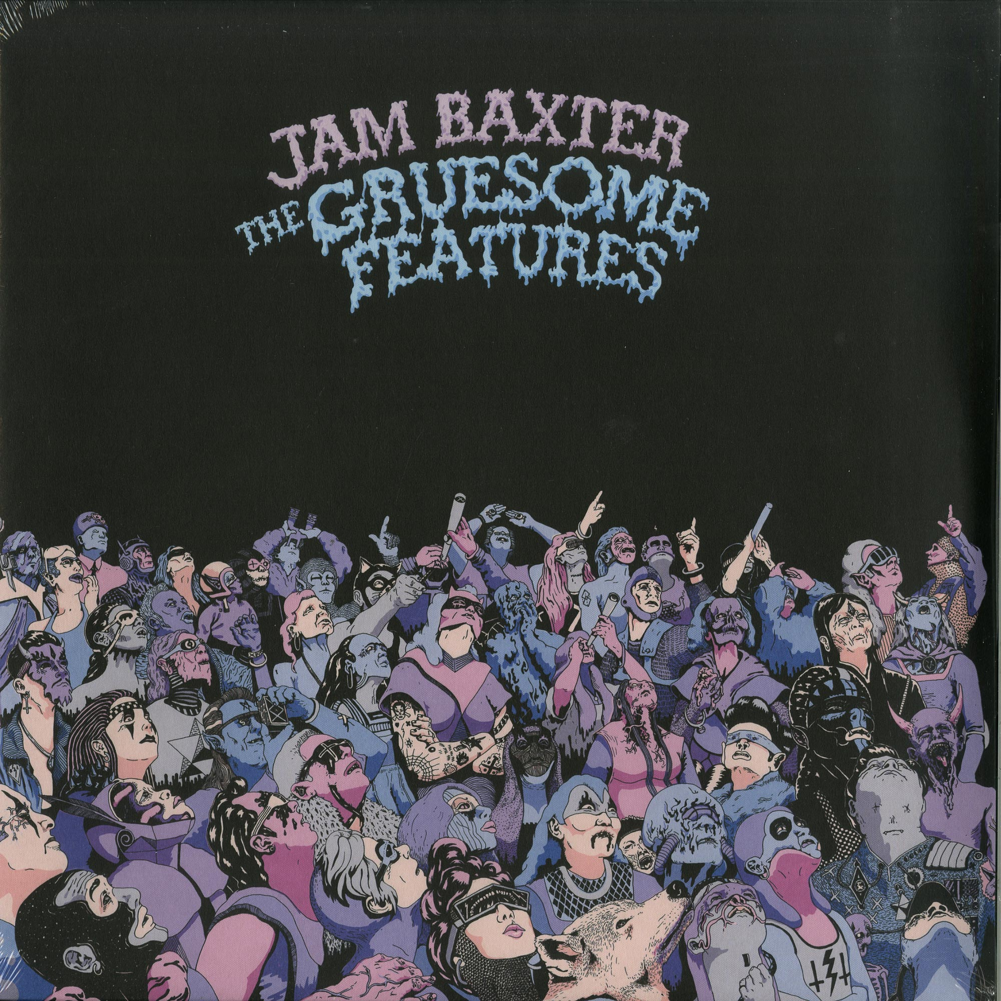 Jam Baxter - THE GRUESOME FEATURES
