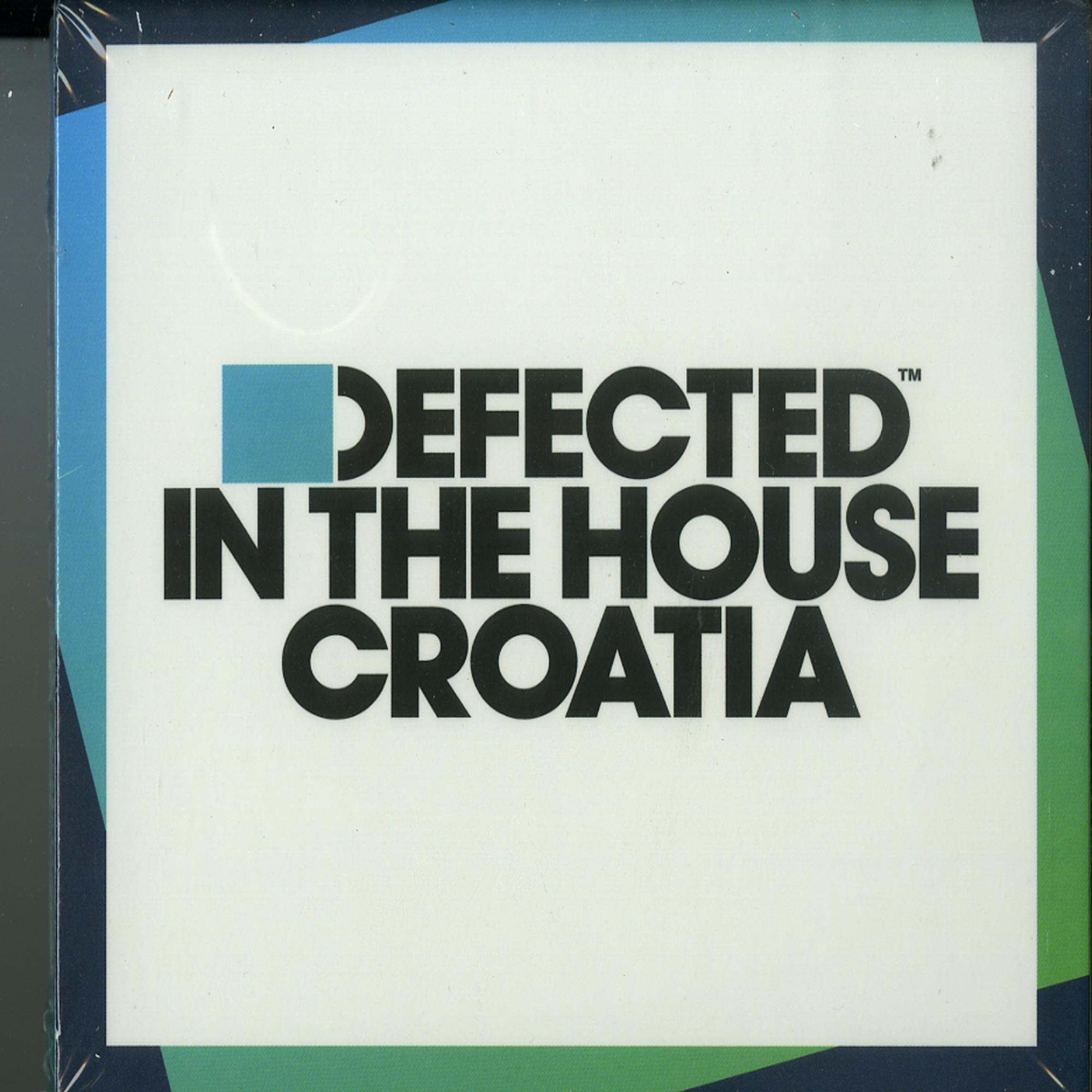 Various Artists - DEFECTED IN THE HOUSE: CROATIA