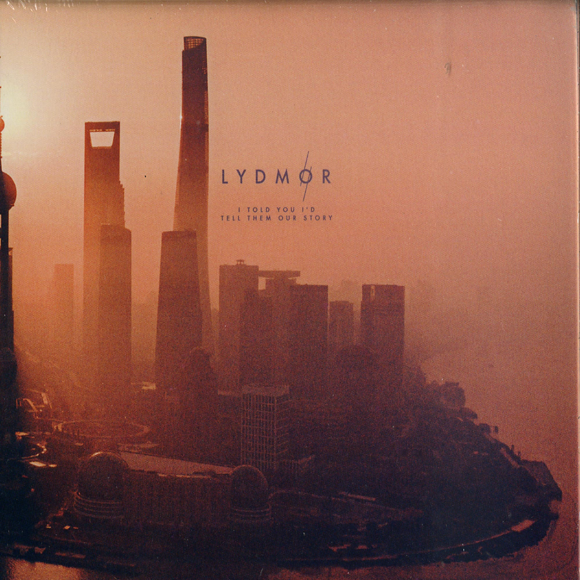 Lydmor - I TOLD YOUID TELL THEM OUR STORY