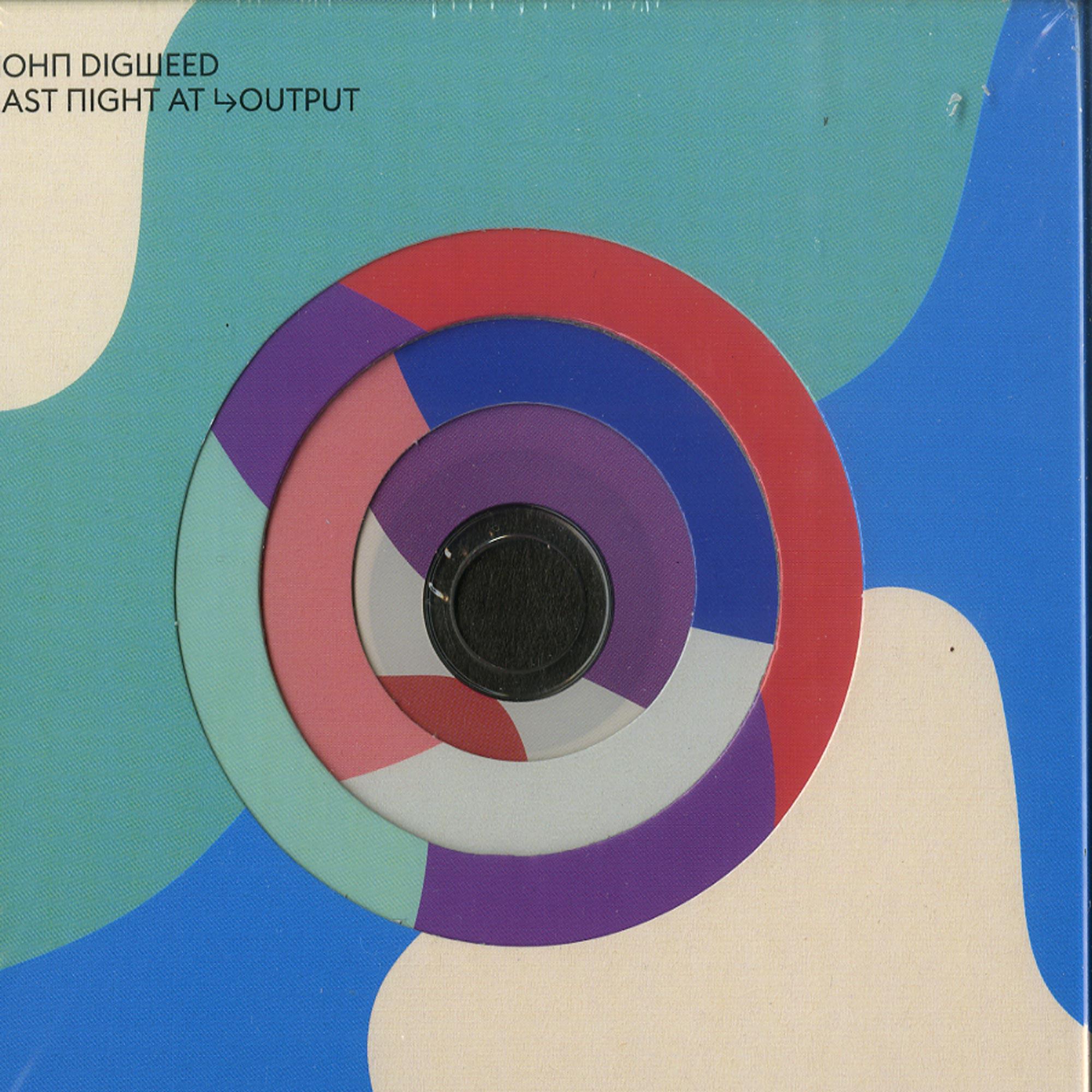 John Digweed - JOHN DIGWEED - LAST NIGHT AT OUTPUT