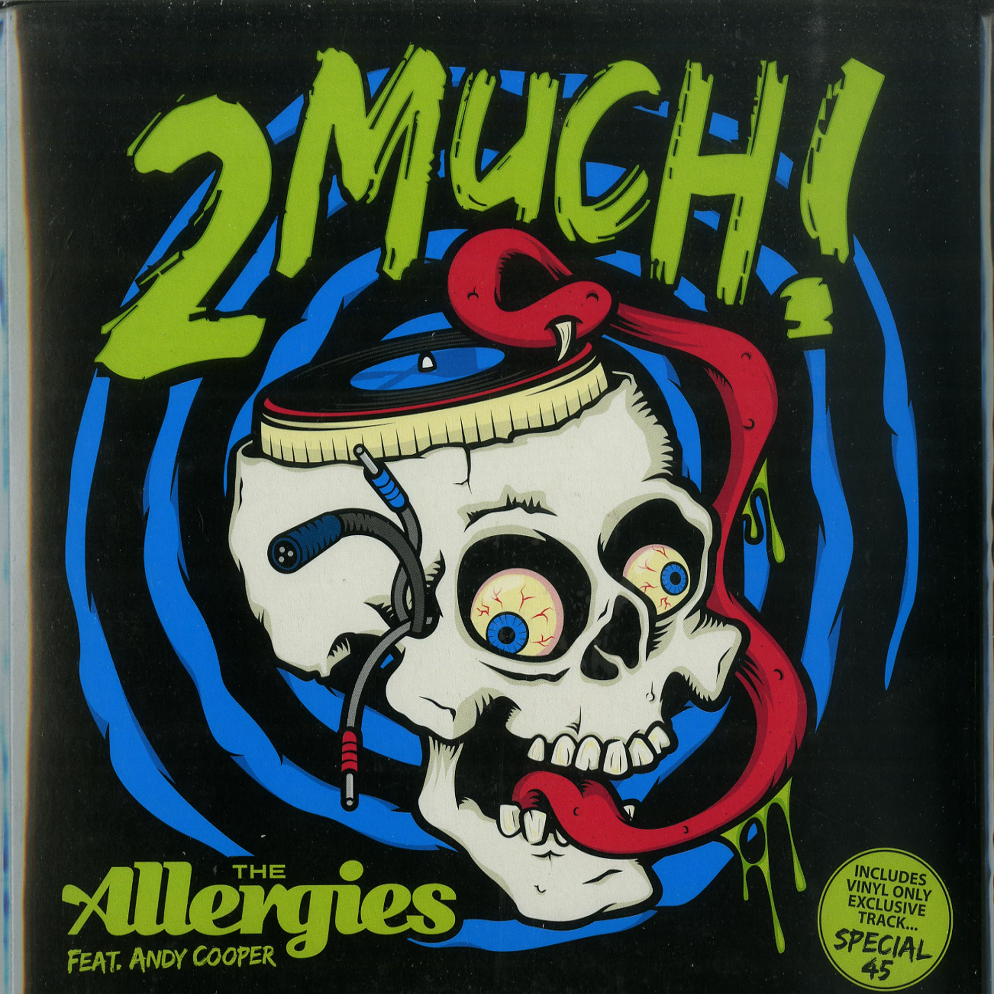 The Allergies - 2 MUCH! / SPECIAL 45
