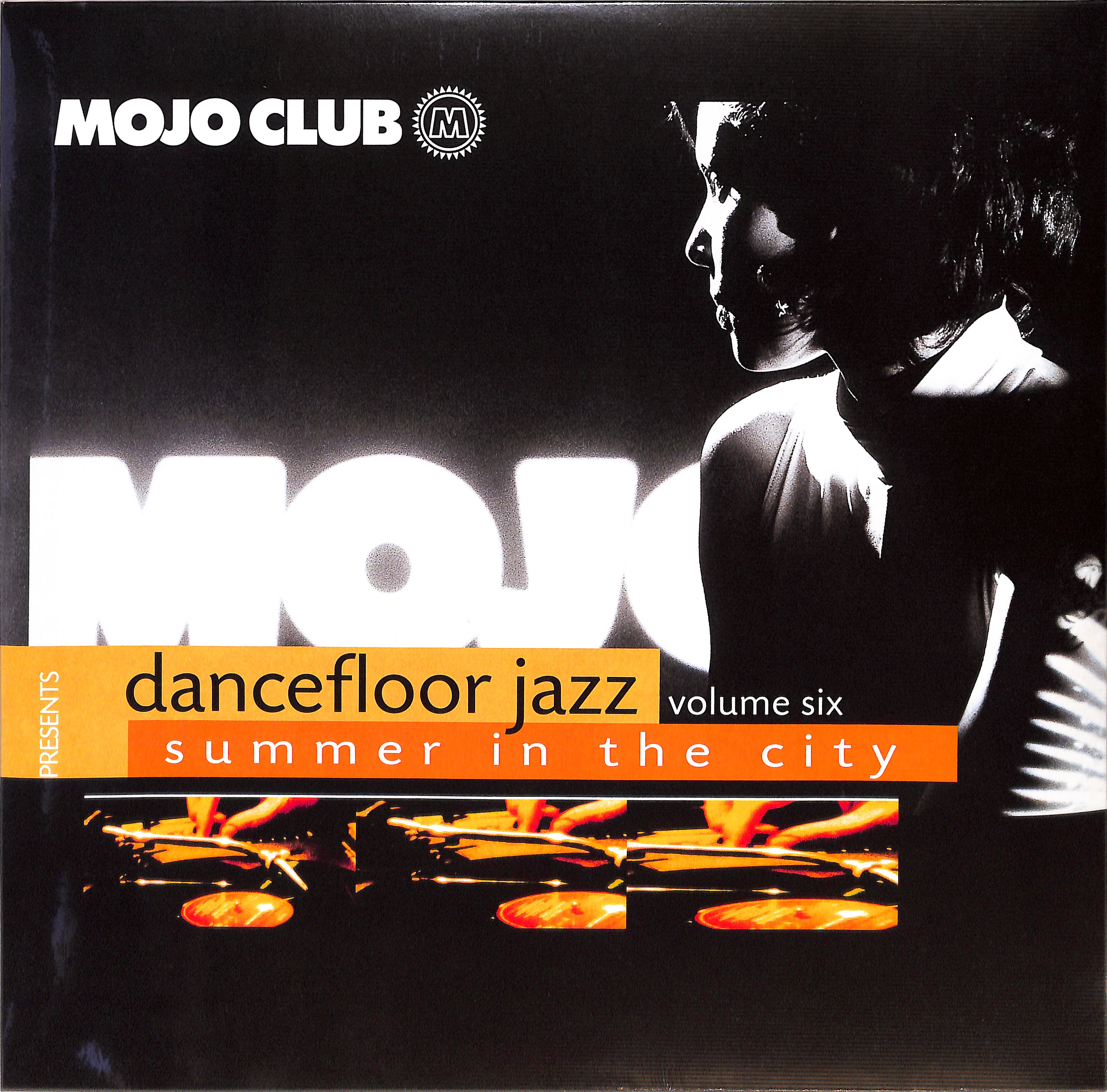 Various Artists - MOJO CLUB VOL. 6 - SUMMER IN THE CITY