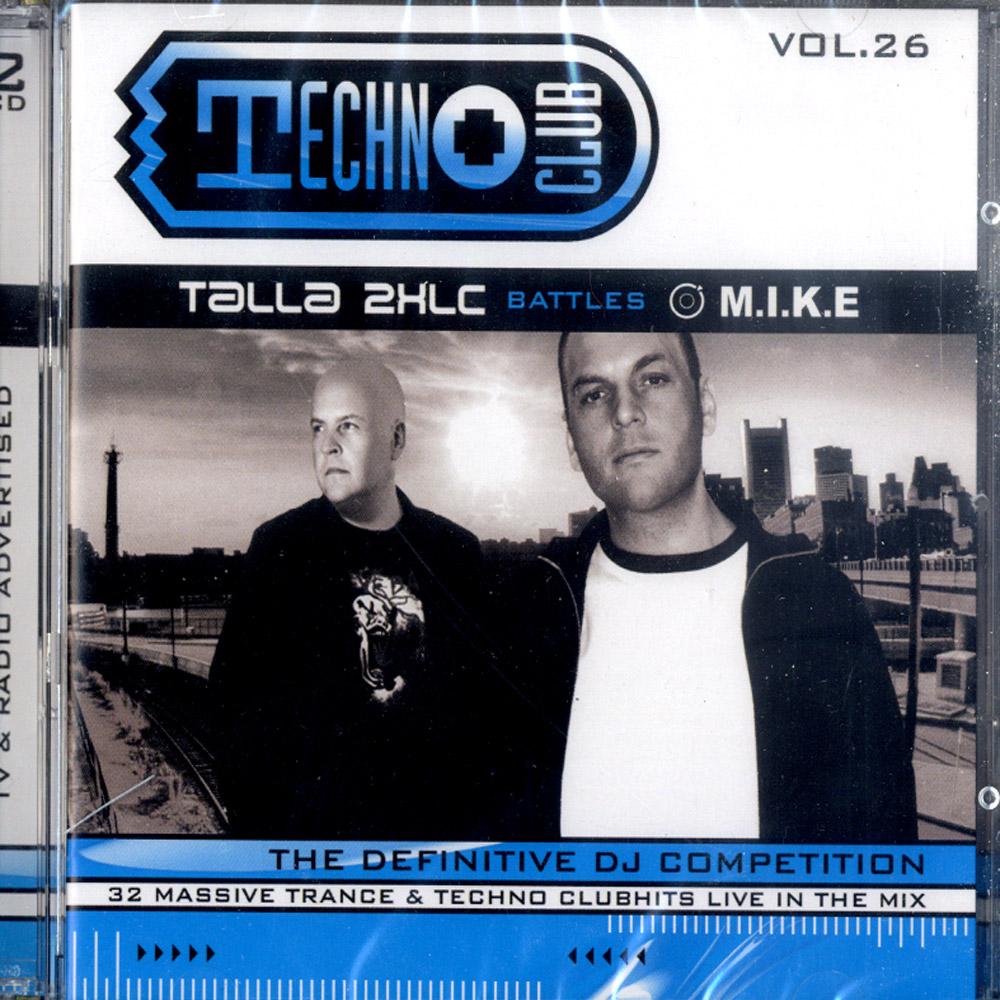 V/A mixed by Talla 2XLC battles M.I.K.E - TECHNOCLUB VOL.26