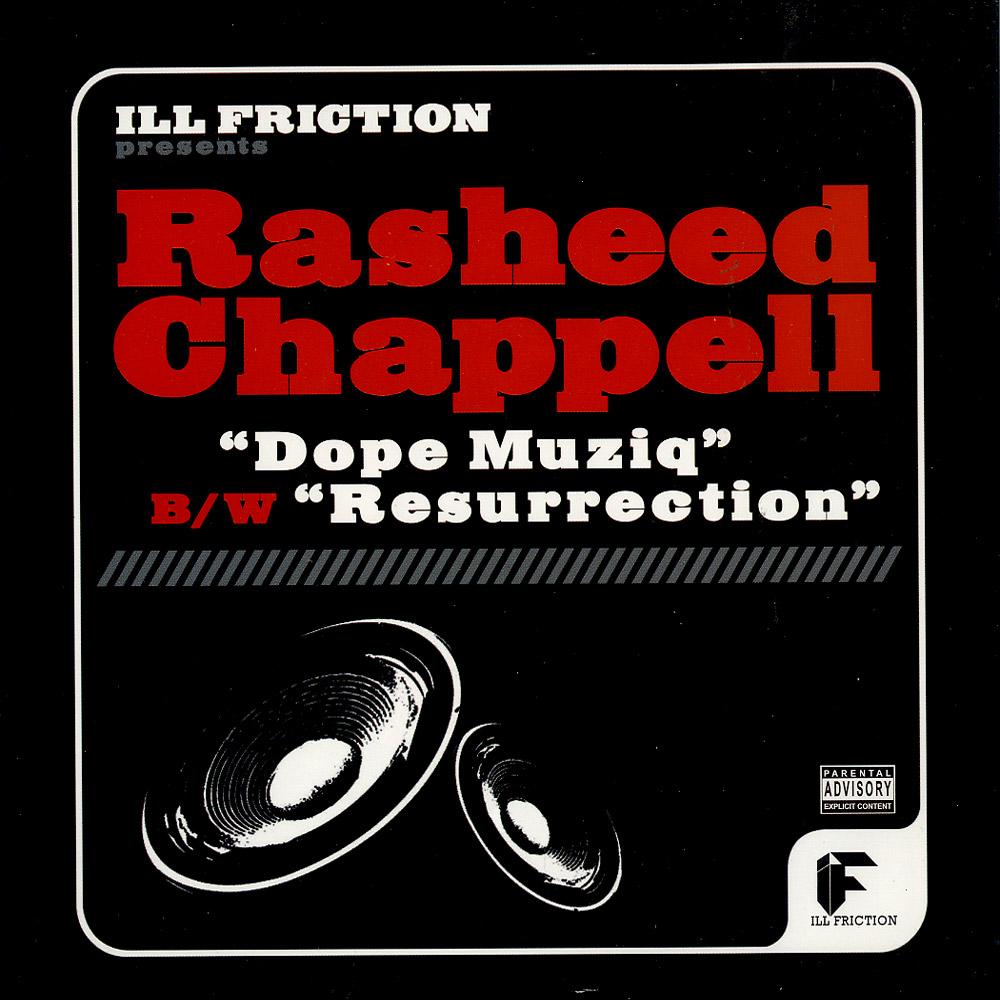 Rasheed Chappell - DOPE MUZIQ