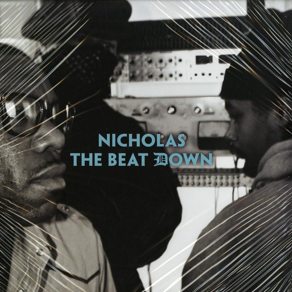 Nicholas aka Nick Speed - THE BEAT DOWN